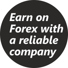 Earn on Forex with a reliable company